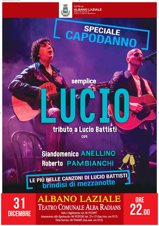 """Locandina Speciale Capodanno """"Semplice Lucio"""""""